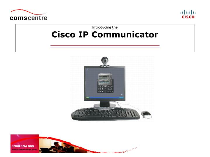 PPT - Introducing the Cisco IP Communicator PowerPoint