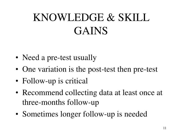 KNOWLEDGE & SKILL GAINS
