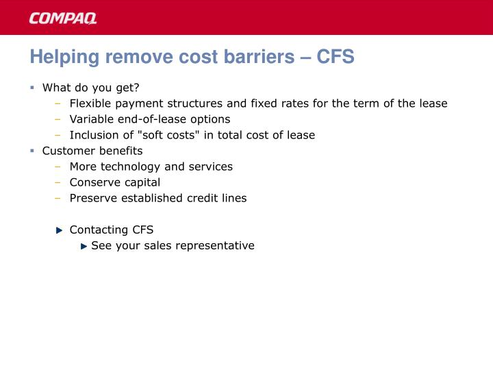 Helping remove cost barriers – CFS