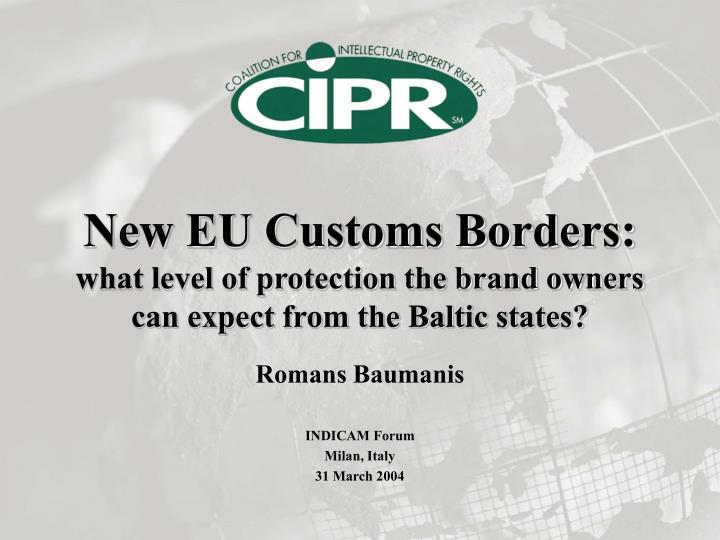 New eu customs borders what level of protection the brand owners can expect from the baltic states