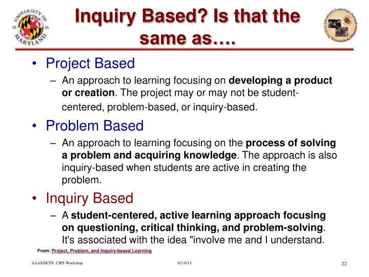 Inquiry Based? Is that the same as….