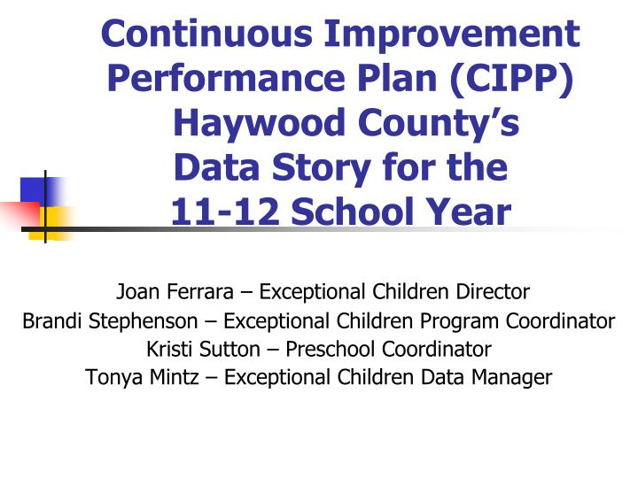 continuous improvement performance plan cipp haywood county s data story for the 11 12 school year n.