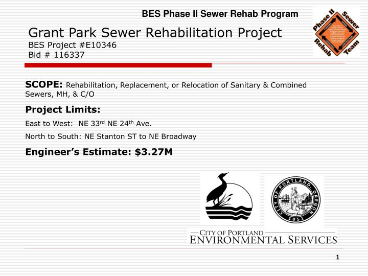grant park sewer rehabilitation project bes project e10346 bid 116337