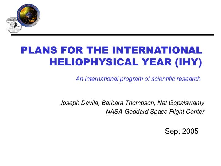 plans for the international heliophysical year ihy n.