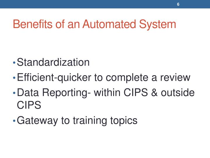Benefits of an Automated System