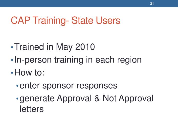 CAP Training- State Users