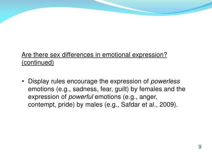 Are there sex differences in emotional expression? (continued)