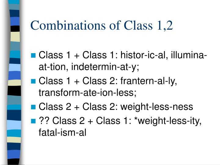Combinations of Class 1,2