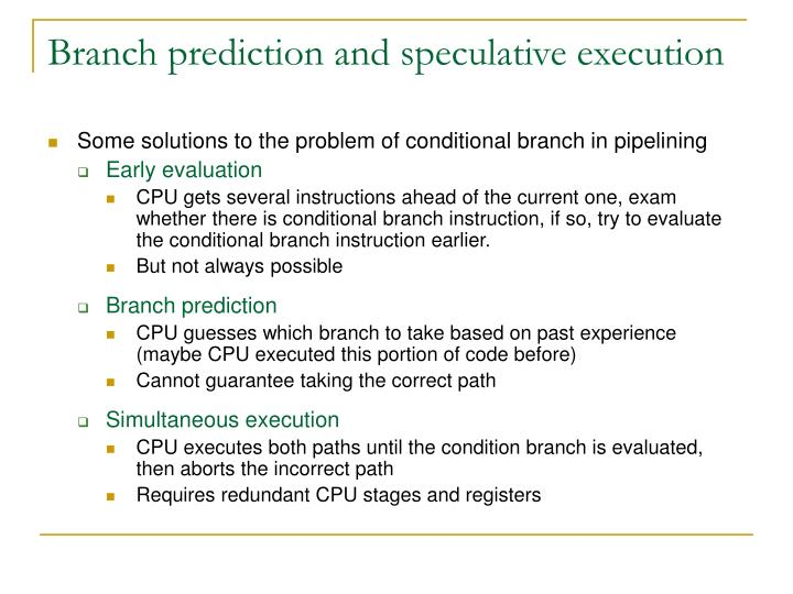 Branch prediction and speculative execution