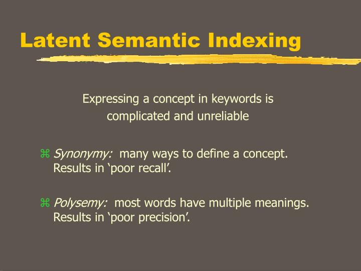 Latent semantic indexing1