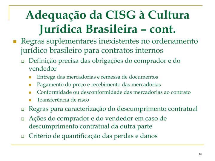 Adequação da CISG à Cultura Jurídica Brasileira – cont.