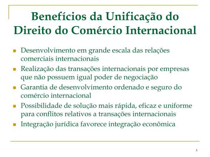 Benefícios da Unificação do Direito do Comércio Internacional