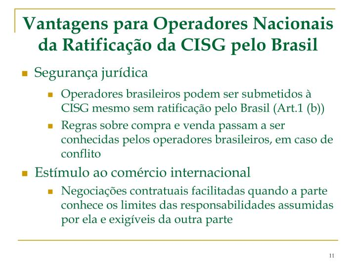 Vantagens para Operadores Nacionais da Ratificação da CISG pelo Brasil
