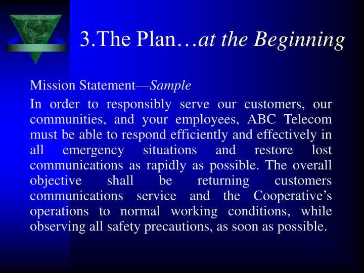 3.The Plan…