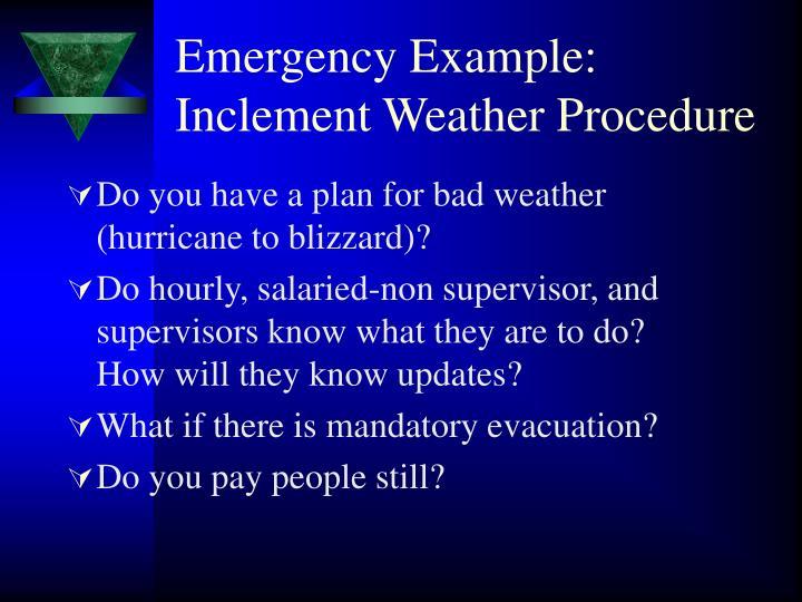 Emergency Example: