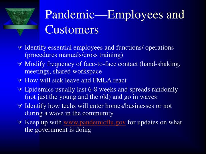 Pandemic—Employees and Customers