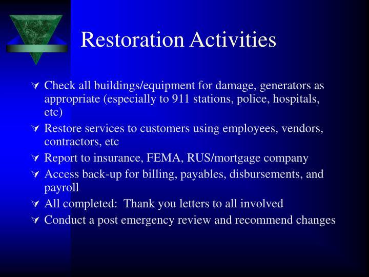 Restoration Activities
