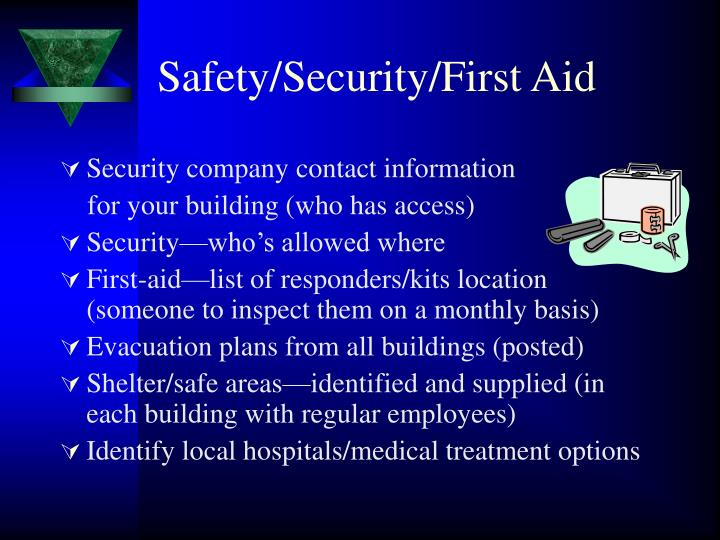 Safety/Security/First Aid