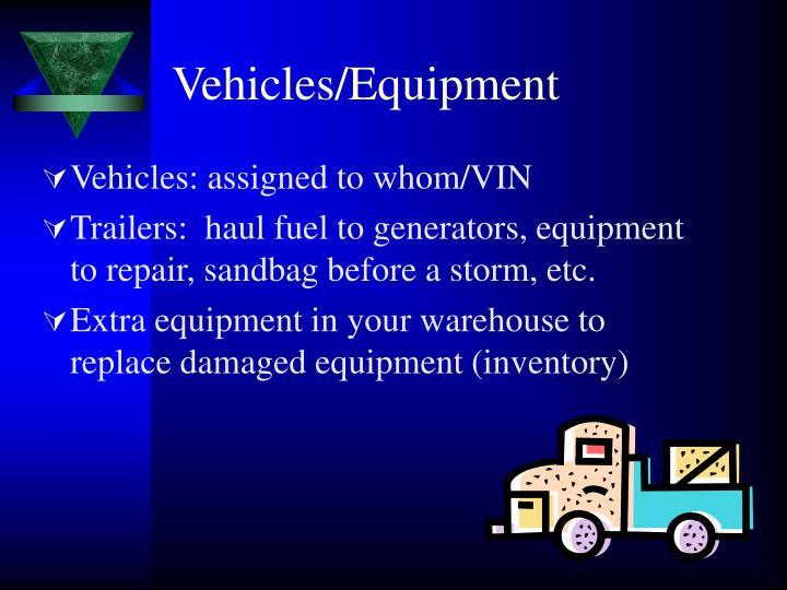 Vehicles/Equipment