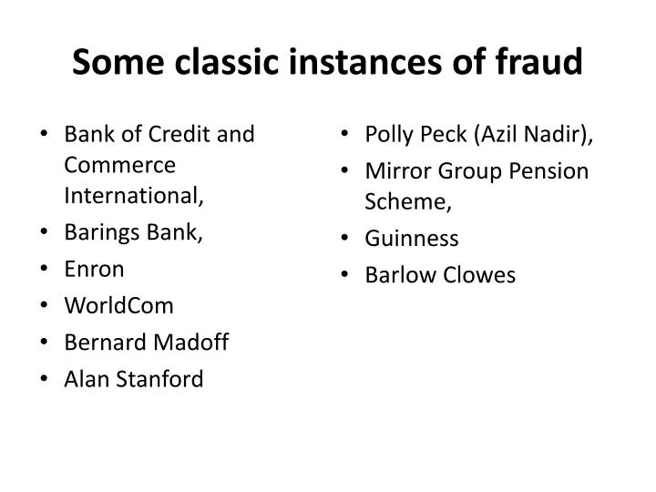Some classic instances of fraud