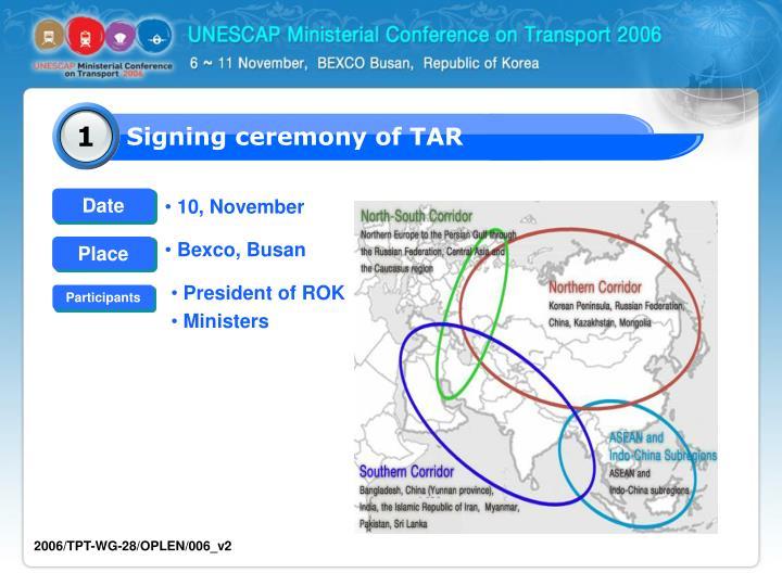 Signing ceremony of TAR