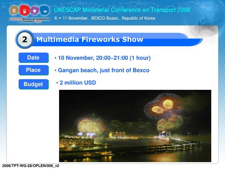 Multimedia Fireworks Show