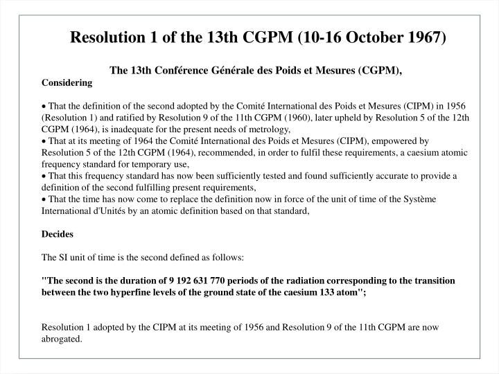 Resolution 1 of the 13th CGPM (10-16 October 1967)