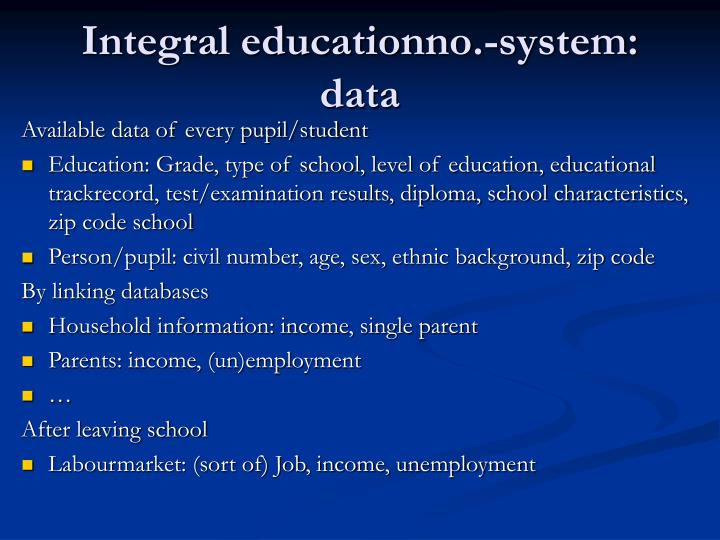 Integral educationno.-system: data