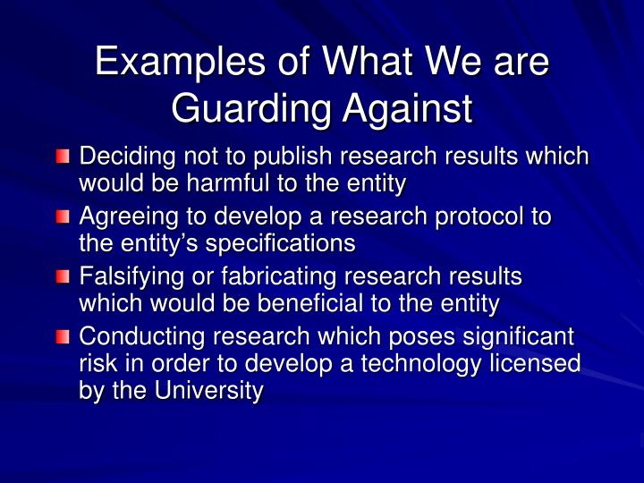 Examples of What We are Guarding Against