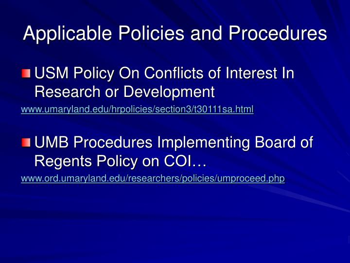 Applicable Policies and Procedures