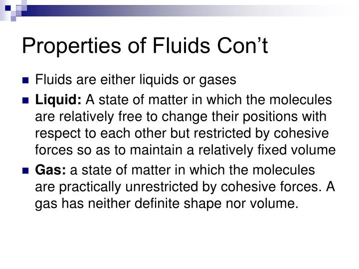 Properties of Fluids Con't