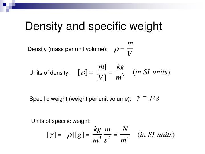 Density and specific weight