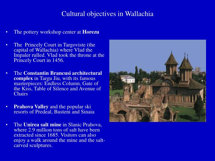 Cultural objectives in Wallachia
