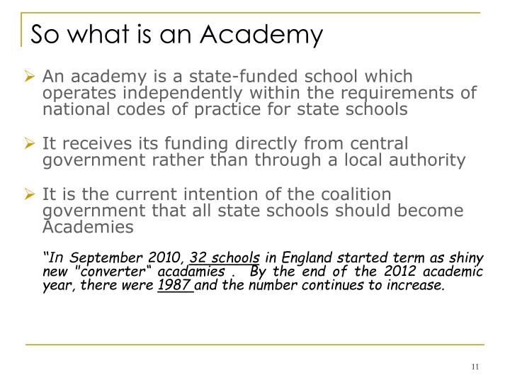 So what is an Academy