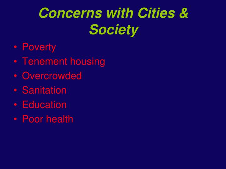 Concerns with Cities & Society