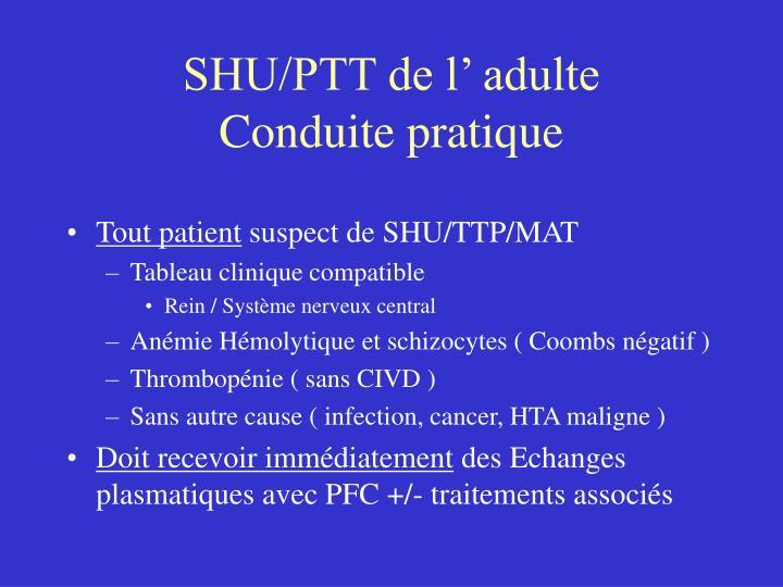 SHU/PTT de l' adulte