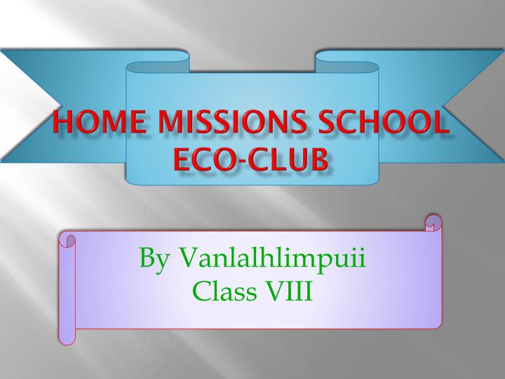 Home missions school eco club