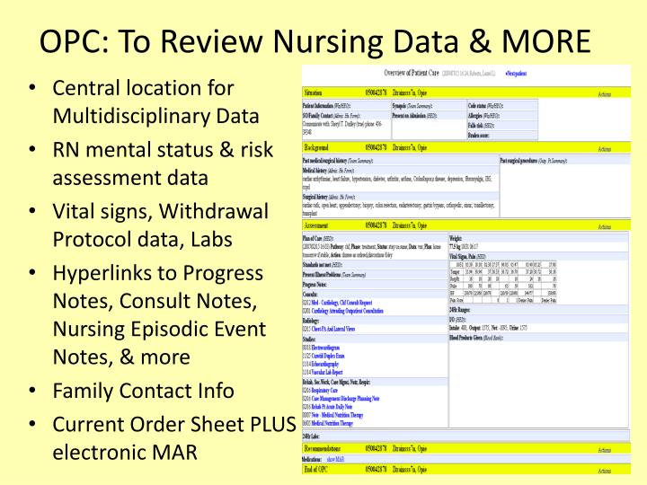OPC: To Review Nursing Data & MORE