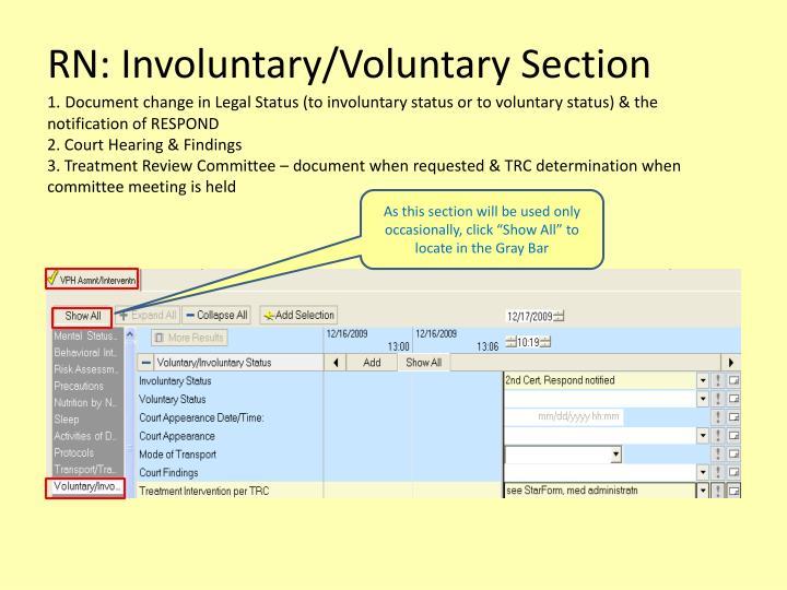 RN: Involuntary/Voluntary Section