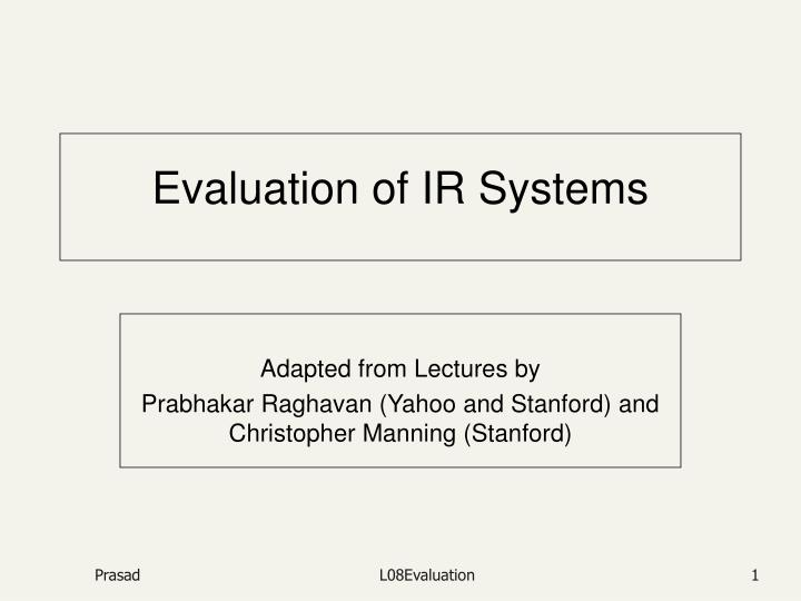evaluation of ir systems n.