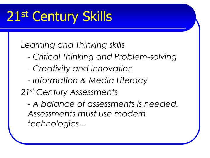 21st century essay The skill of collaboration and communication is one of the 21st century skills embedded in academic content standards real world writing is often completed in the form of group writing—an undergraduate college group project, a report for a business, or a newsletter for a non-profit institution.