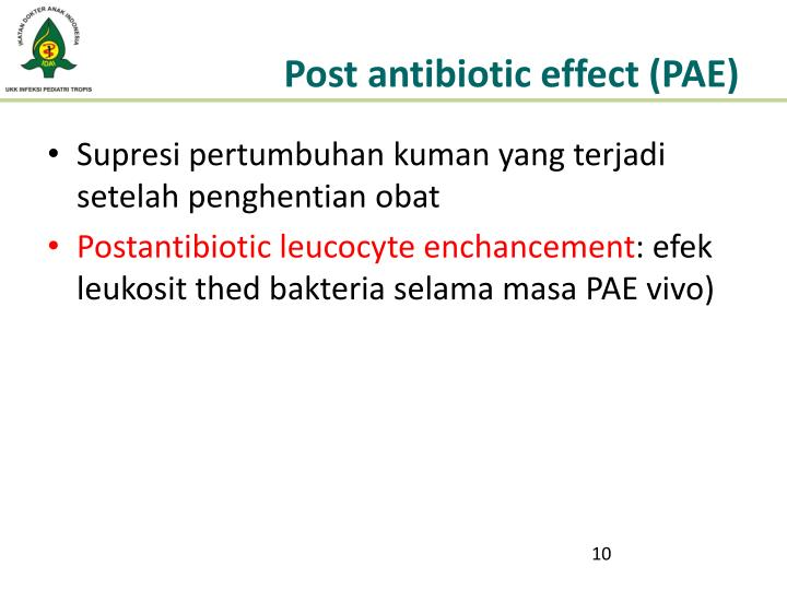 Post antibiotic effect (PAE)