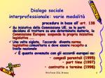 dialogo sociale interprofessionale varie modalit
