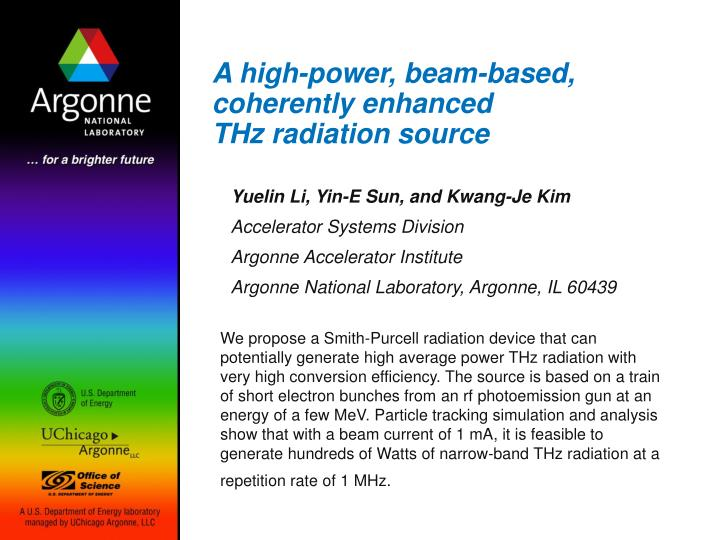 a high power beam based coherently enhanced thz radiation source