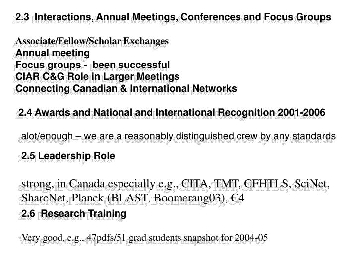 2.3  Interactions, Annual Meetings, Conferences and Focus Groups