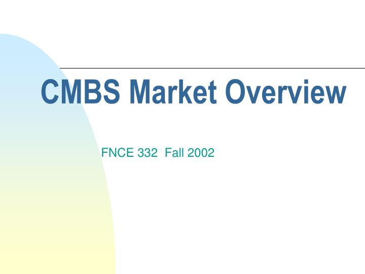 cmbs market overview n.