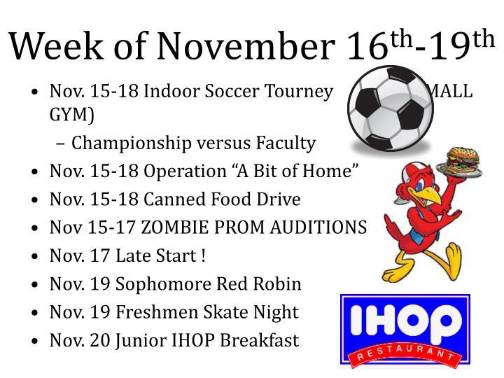 Week of november 16 th 19 th