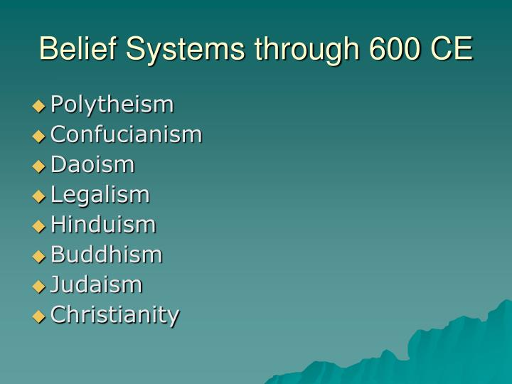 Belief Systems through 600 CE