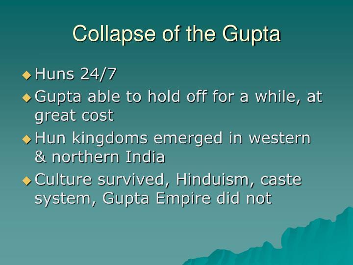 Collapse of the Gupta