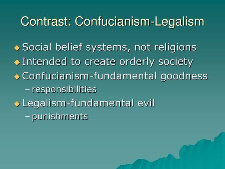Contrast: Confucianism-Legalism